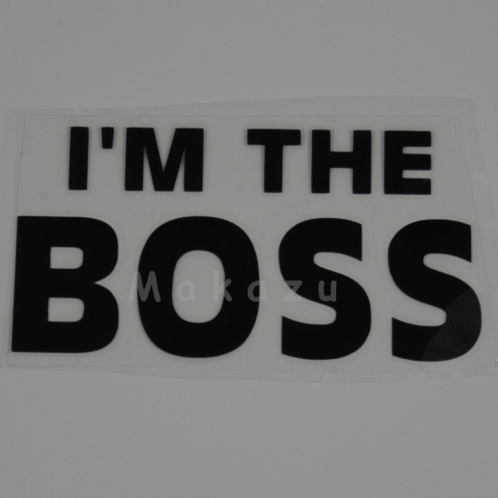 I'M THE BOSS  18x9 cm
