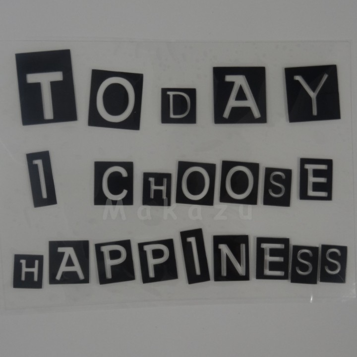 TODAY I CHOOSE HAPPINESS 17,5x12,5 cm
