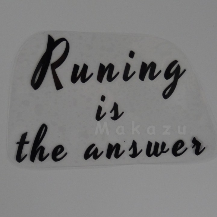Runing is the answer 21x14 cm